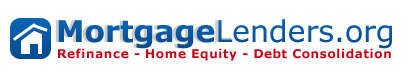 MortgageLenders.org - Refinance - Home Equity - Debt Consolidation